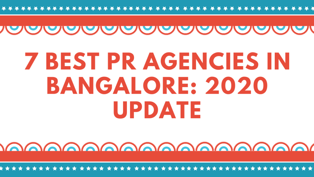 brand consultants in bangalore,PR Agencies In Bangalore, top 10 pr agencies in bangalore,The Media Ant,GimmeGamma,Gutenberg,Broadnection,Actimedia,GreyApple Advertising,QMP Global