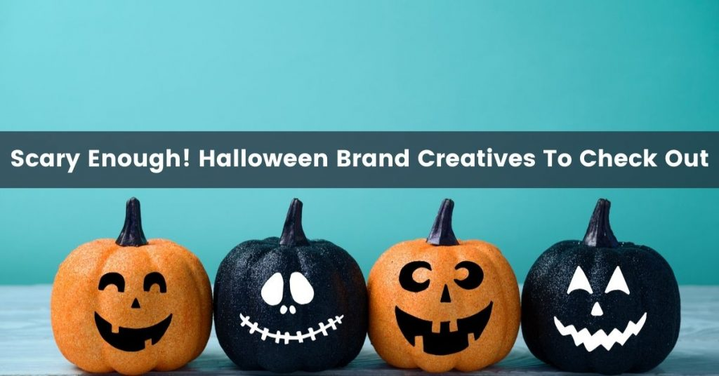 Halloween creatives Campaign.