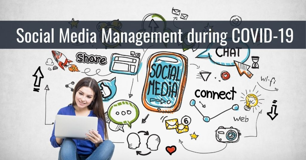 Social Media Management during COVID-19