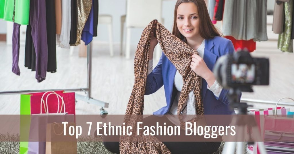 Ethnic Fashion Bloggers